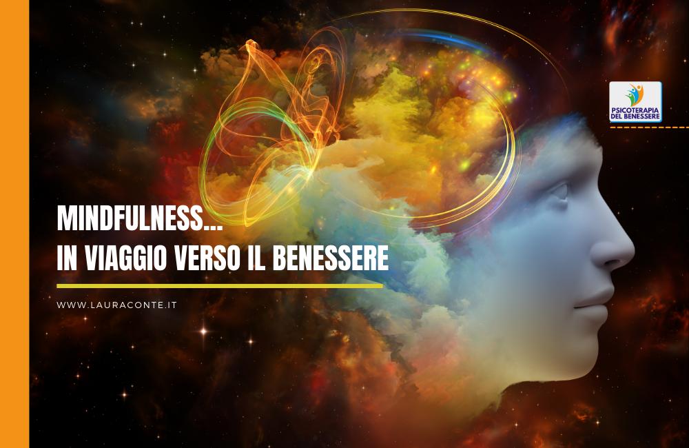 Mindfulness… in viaggio verso il benessere!